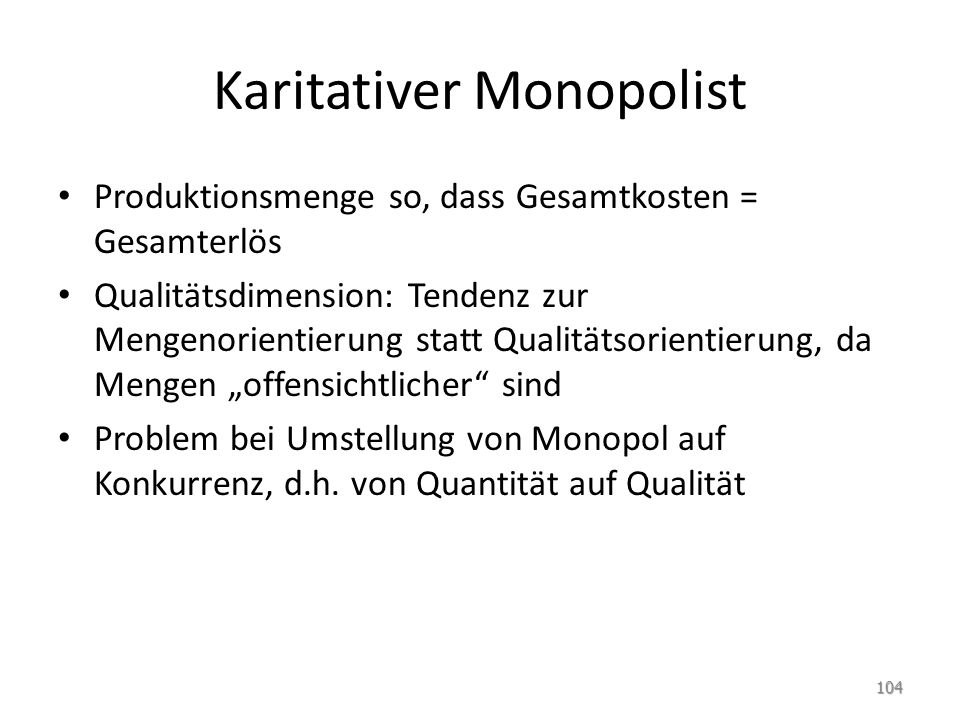Karitativer Monopolist