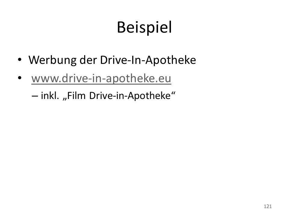 Beispiel Werbung der Drive-In-Apotheke www.drive-in-apotheke.eu