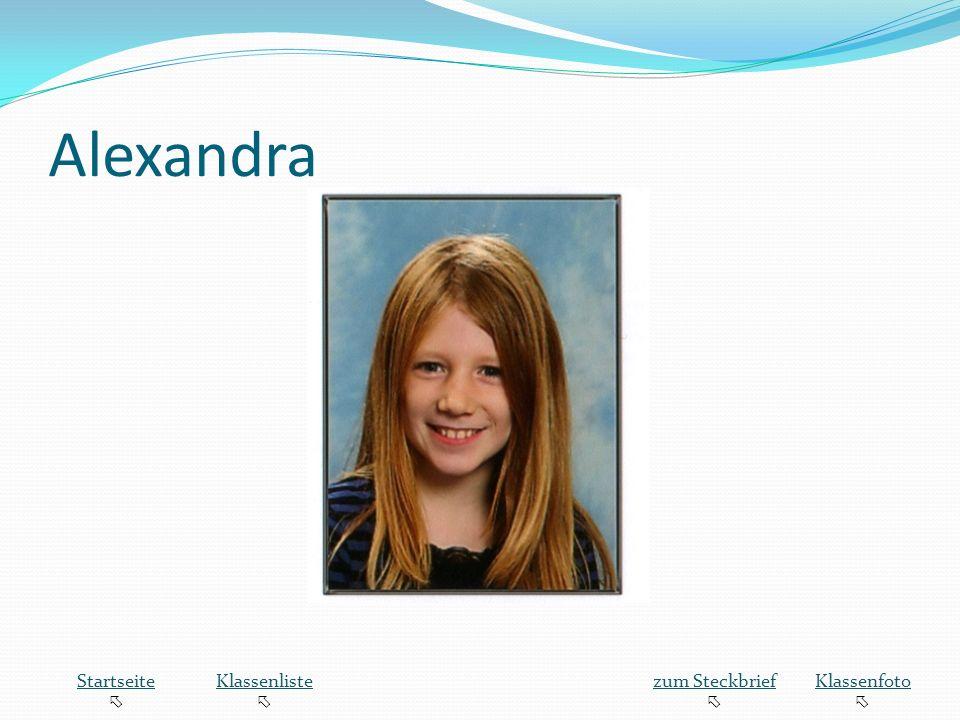 Alexandra Startseite  Klassenliste zum Steckbrief Klassenfoto