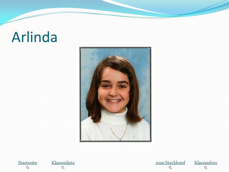 Arlinda Startseite  Klassenliste zum Steckbrief Klassenfoto