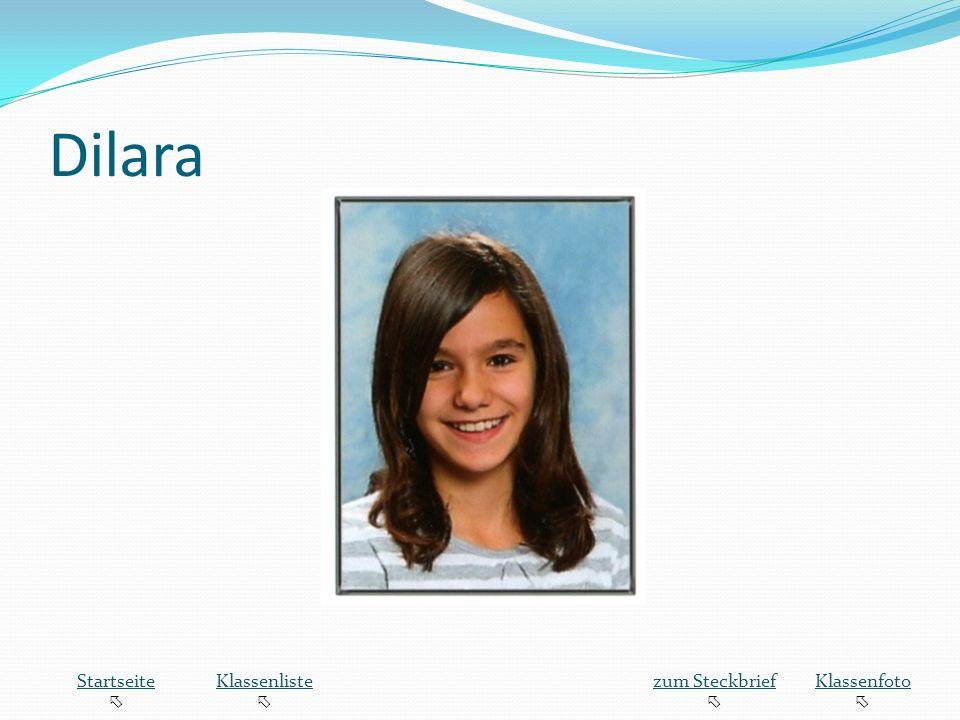 Dilara Startseite  Klassenliste zum Steckbrief Klassenfoto