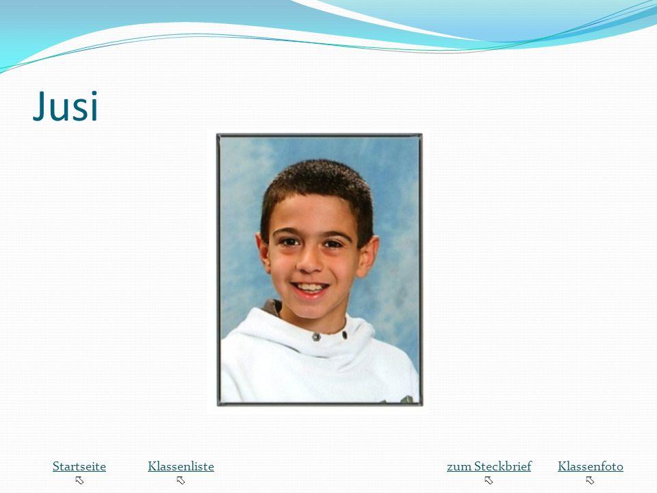 Jusi Startseite  Klassenliste zum Steckbrief Klassenfoto