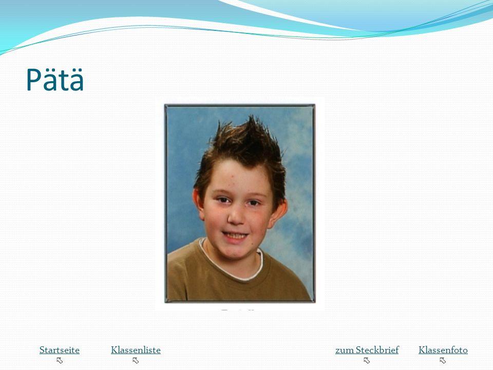 Pätä Startseite  Klassenliste zum Steckbrief Klassenfoto