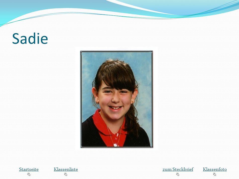 Sadie Startseite  Klassenliste zum Steckbrief Klassenfoto