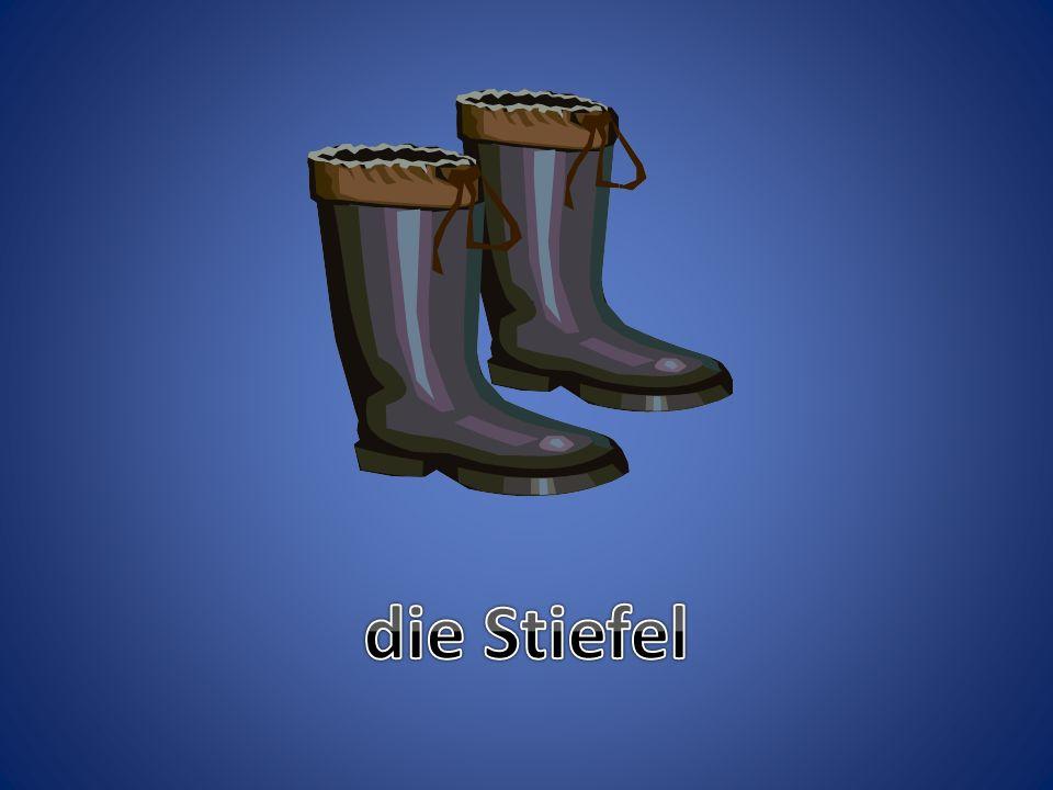 die Stiefel
