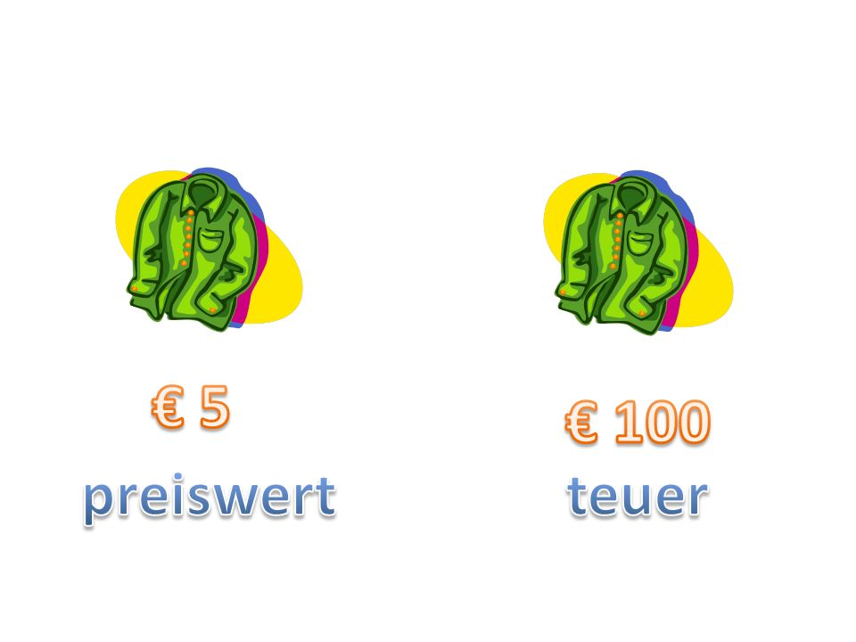 € 5 € 100 preiswert teuer