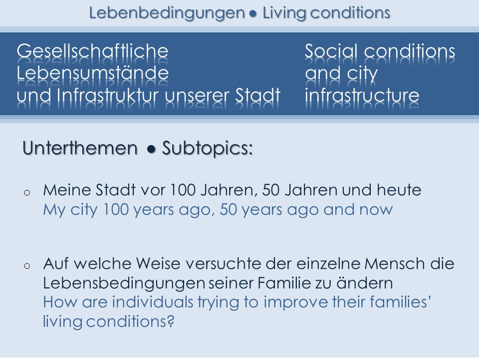 Lebenbedingungen ● Living conditions