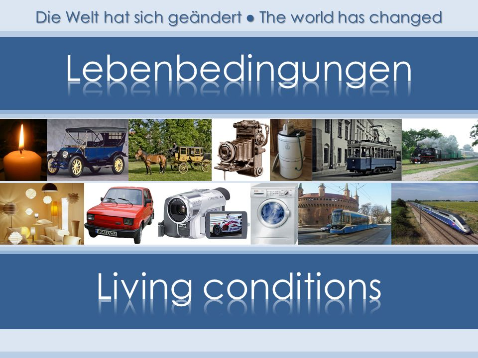 Die Welt hat sich geändert ● The world has changed