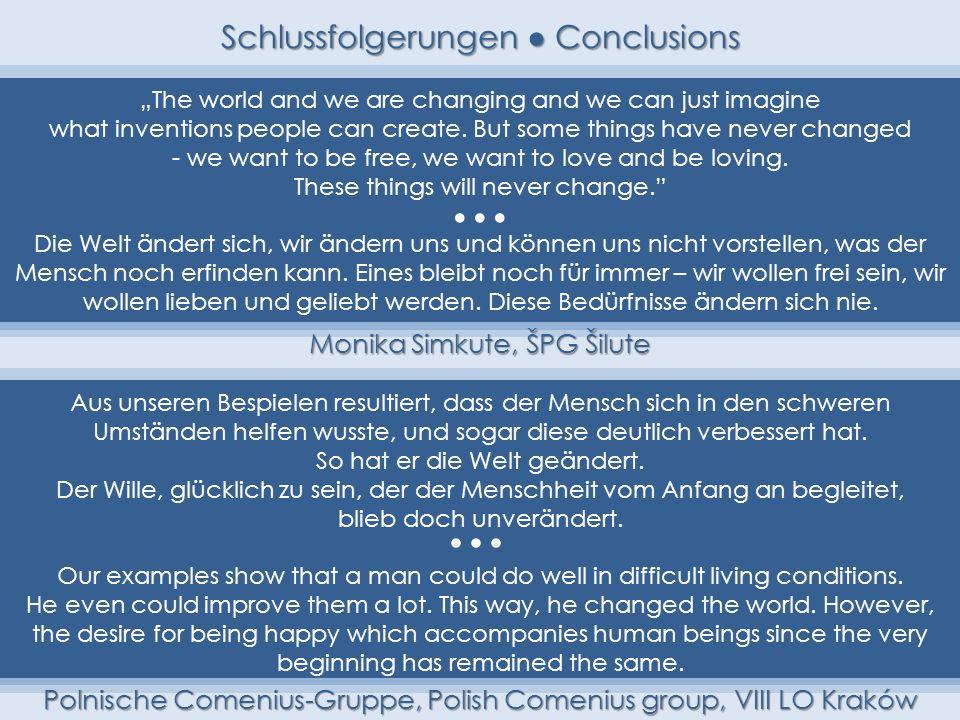 • • Schlussfolgerungen ● Conclusions ••• •••