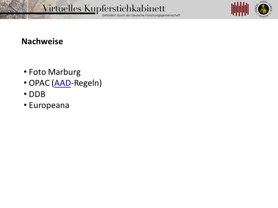 Nachweise Foto Marburg OPAC (AAD-Regeln) DDB Europeana