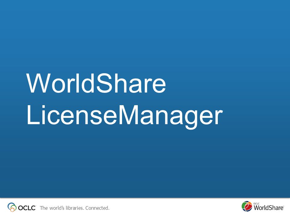 WorldShare LicenseManager