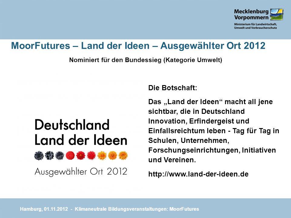 MoorFutures – Land der Ideen – Ausgewählter Ort 2012