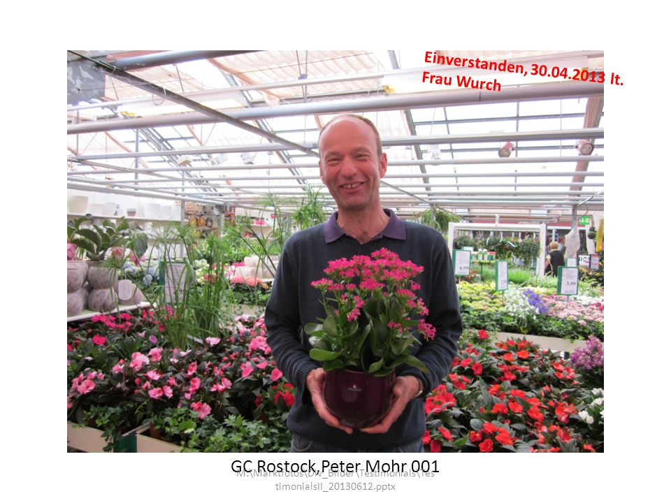 GC Rostock,Peter Mohr 001 Einverstanden, 30.04.2013 lt. Frau Wurch