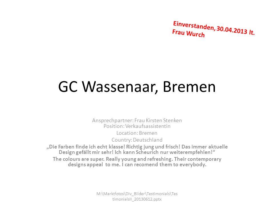 Ansprechpartner: Frau Kirsten Stenken Position: Verkaufsassistentin