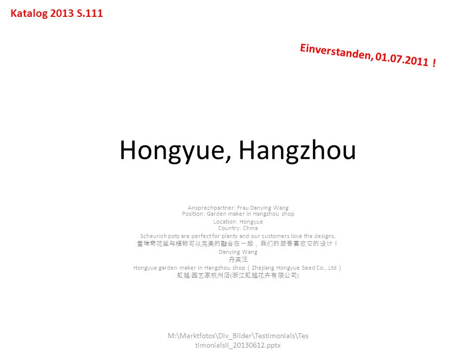 Hongyue, Hangzhou Katalog 2013 S.111 Einverstanden, 01.07.2011 !
