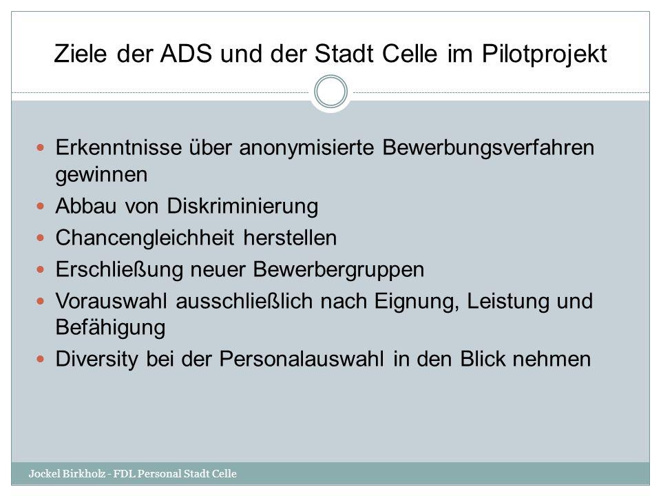 Ziele der ADS und der Stadt Celle im Pilotprojekt
