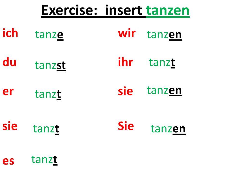 Exercise: insert tanzen