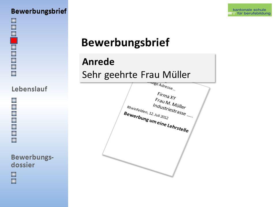 Bewerbungsbrief Anrede Sehr geehrte Frau Müller Bewerbungsbrief