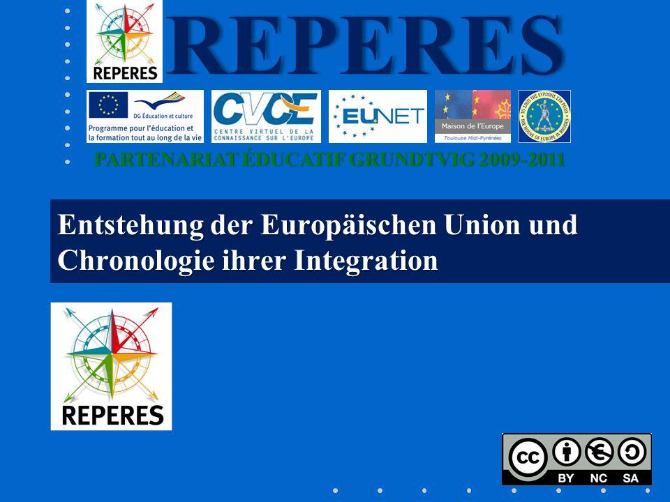 Entstehung der Europäischen Union und Chronologie ihrer Integration