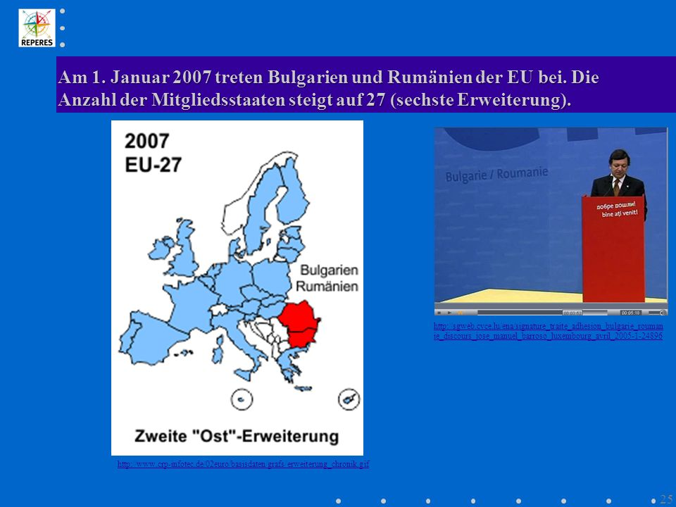 Am 1. Januar 2007 treten Bulgarien und Rumänien der EU bei