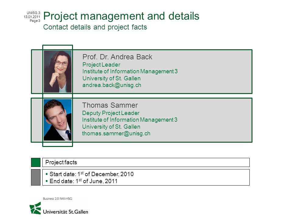 Project management and details Contact details and project facts