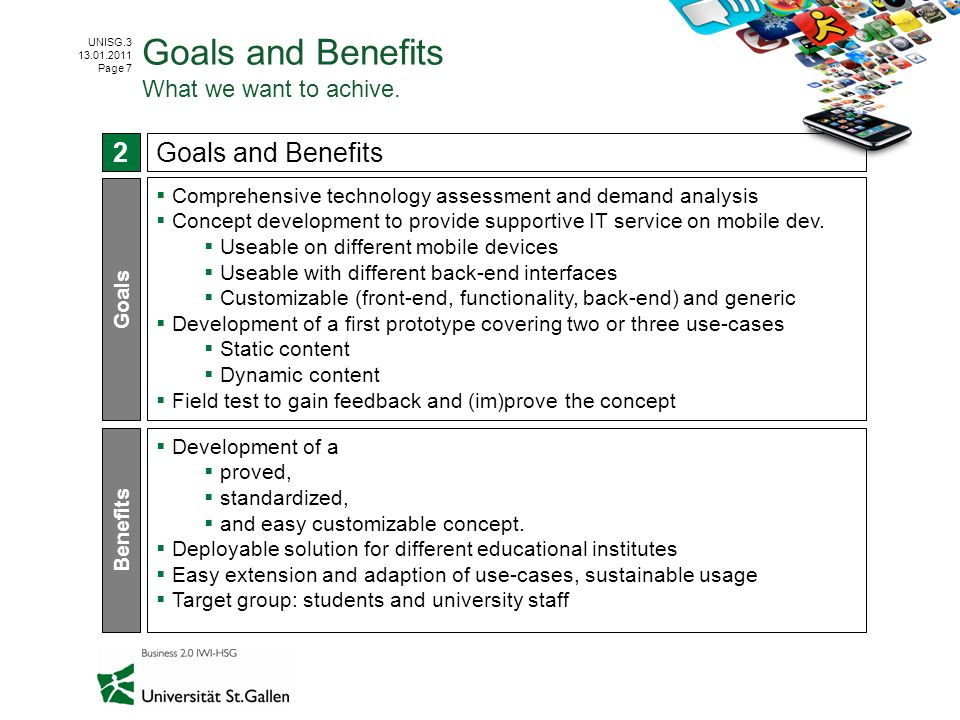 Goals and Benefits What we want to achive.