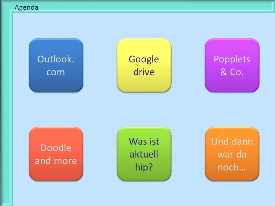 § Texte Outlook. com Google drive Popplets & Co. Doodle and more