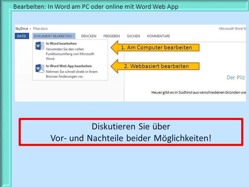 Bearbeiten: In Word am PC oder online mit Word Web App
