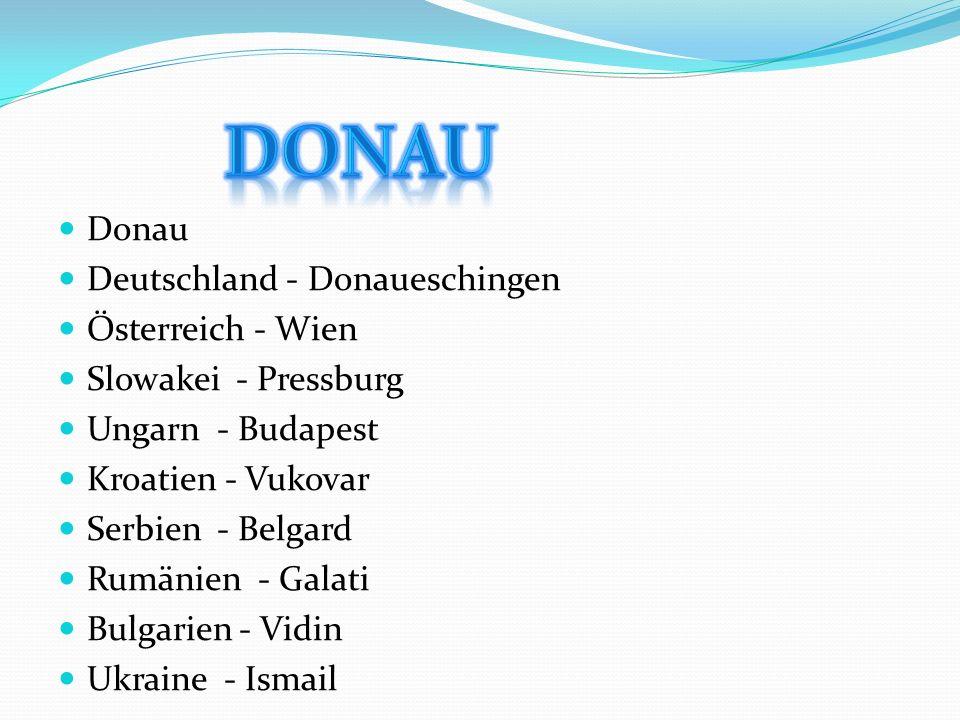 DONAU Donau Deutschland - Donaueschingen Österreich - Wien