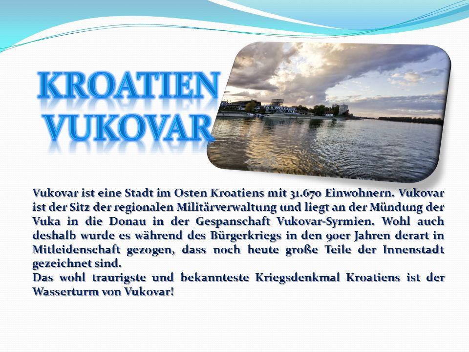 Kroatien Vukovar.