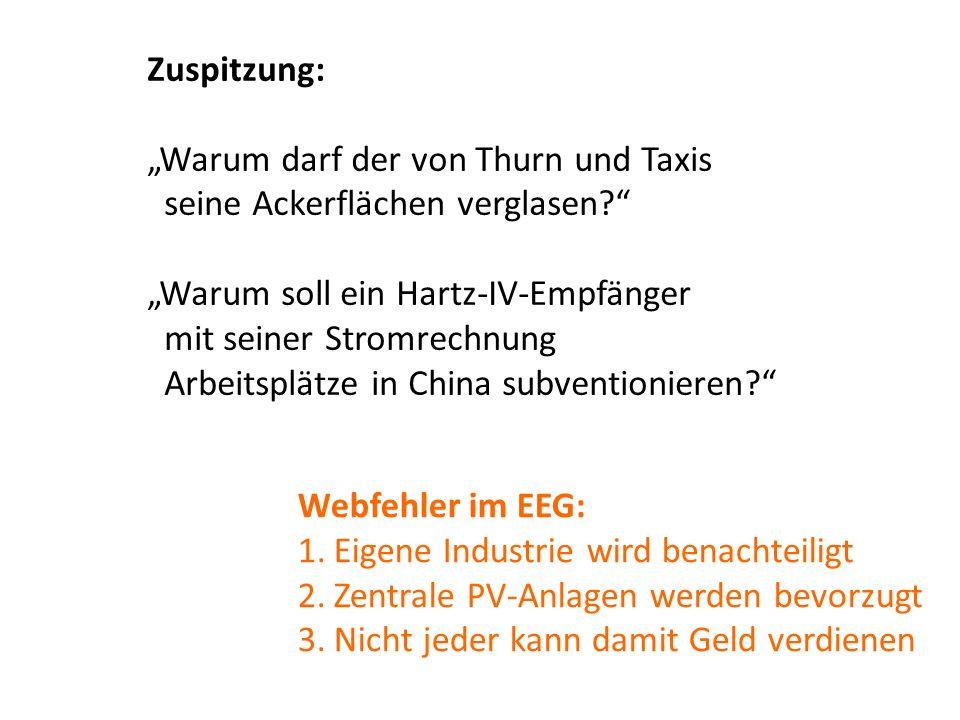 """""""Warum darf der von Thurn und Taxis seine Ackerflächen verglasen"""