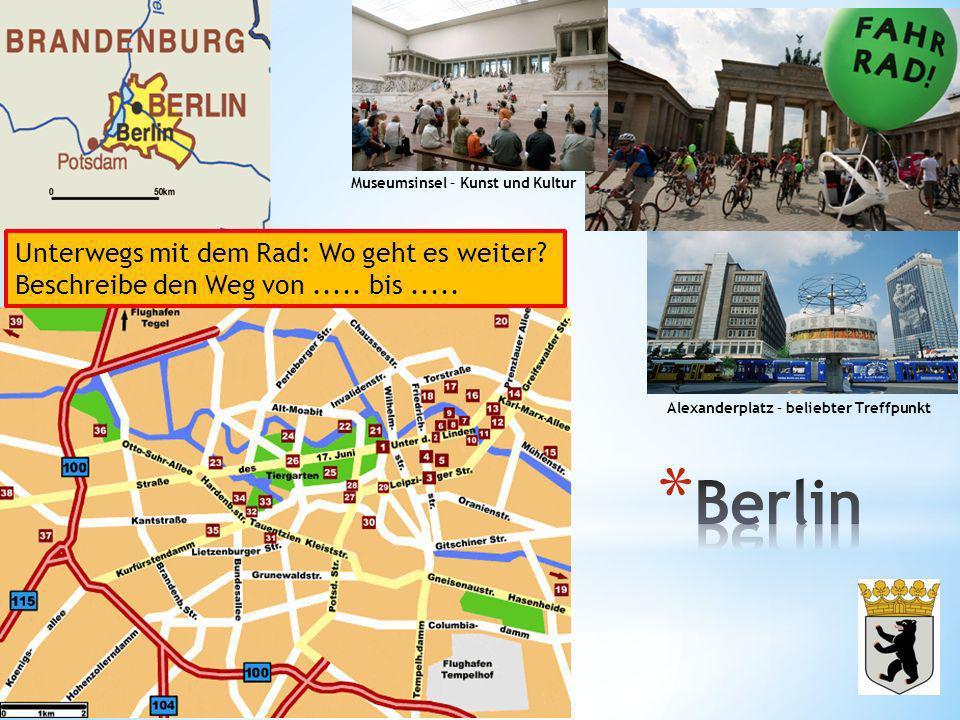 Berlin Unterwegs mit dem Rad: Wo geht es weiter