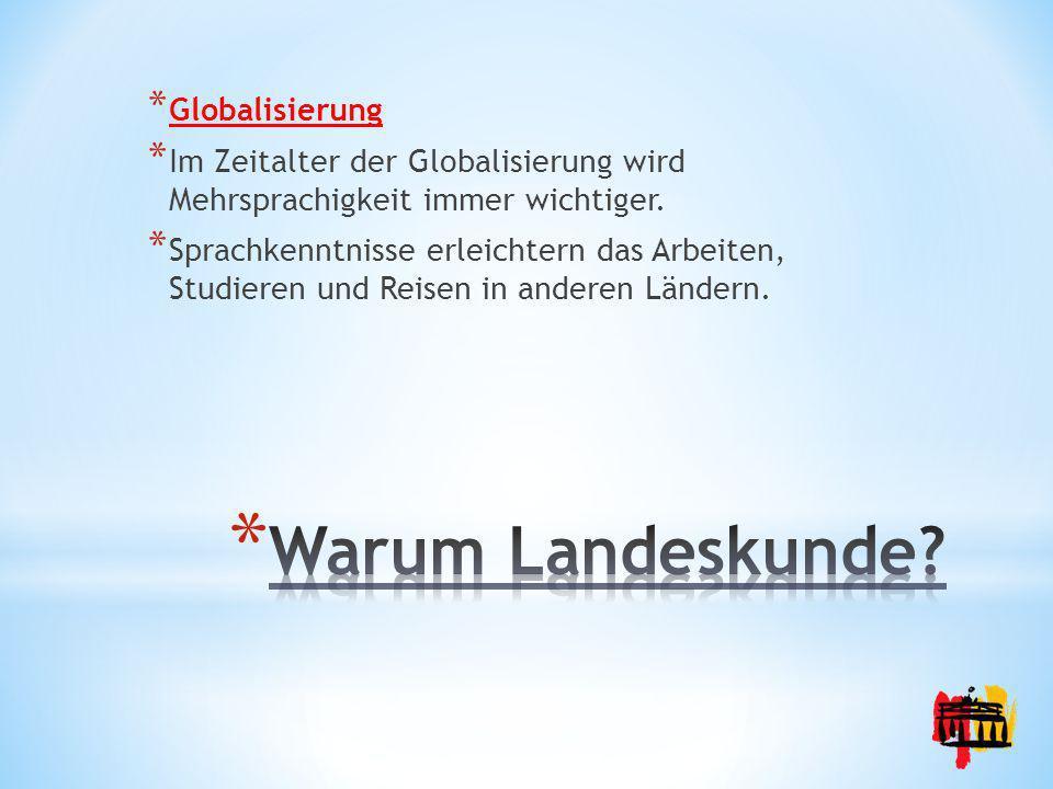 Warum Landeskunde Globalisierung