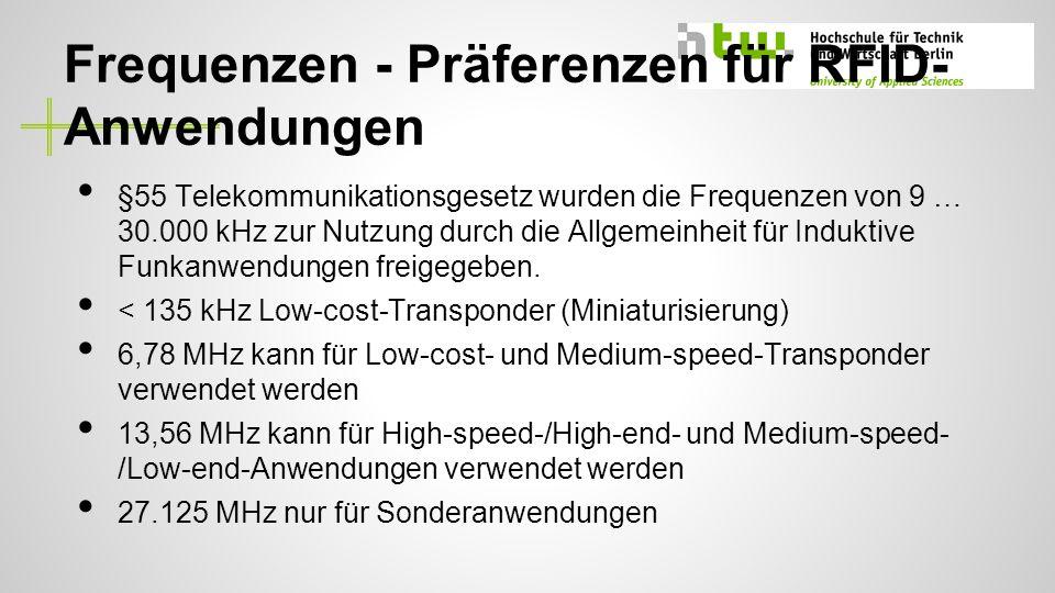 Frequenzen - Präferenzen für RFID-Anwendungen