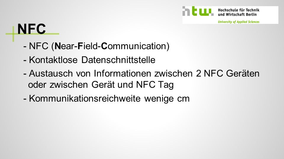 NFC - NFC (Near-Field-Communication) - Kontaktlose Datenschnittstelle
