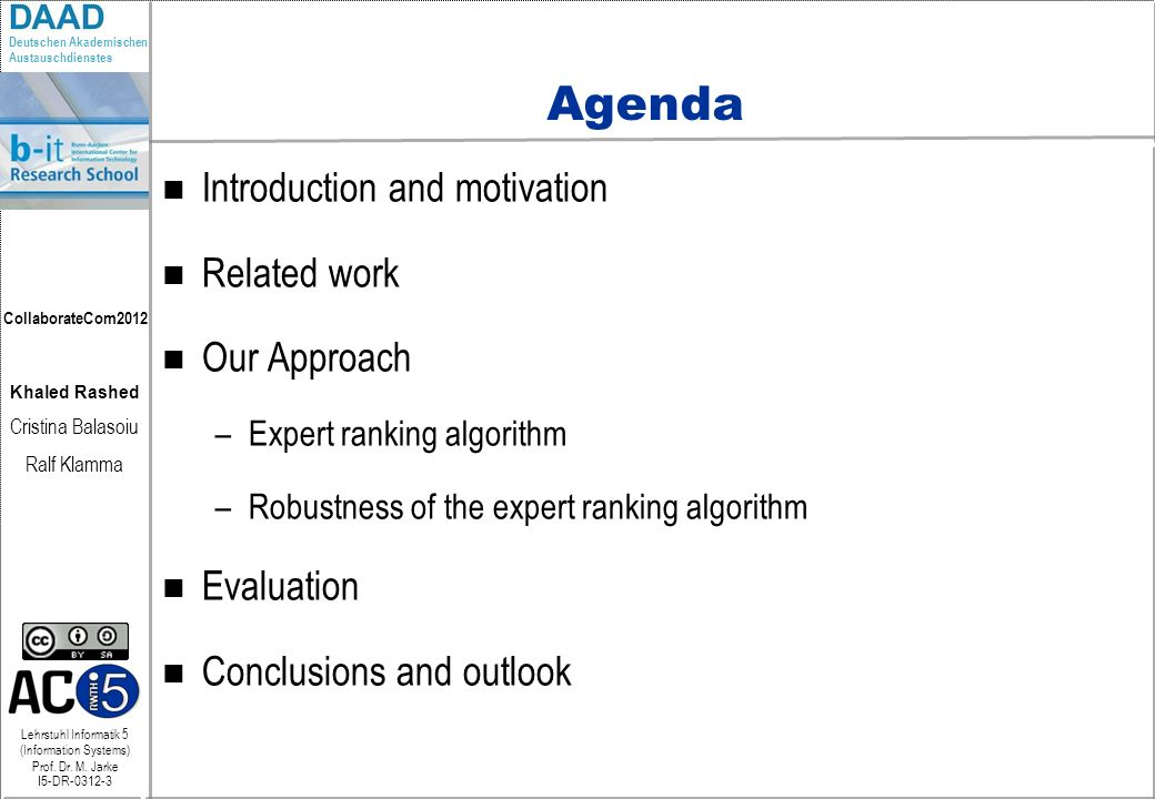 Agenda Introduction and motivation Related work Our Approach