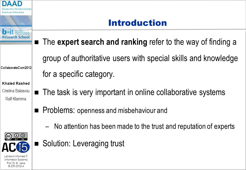 The task is very important in online collaborative systems