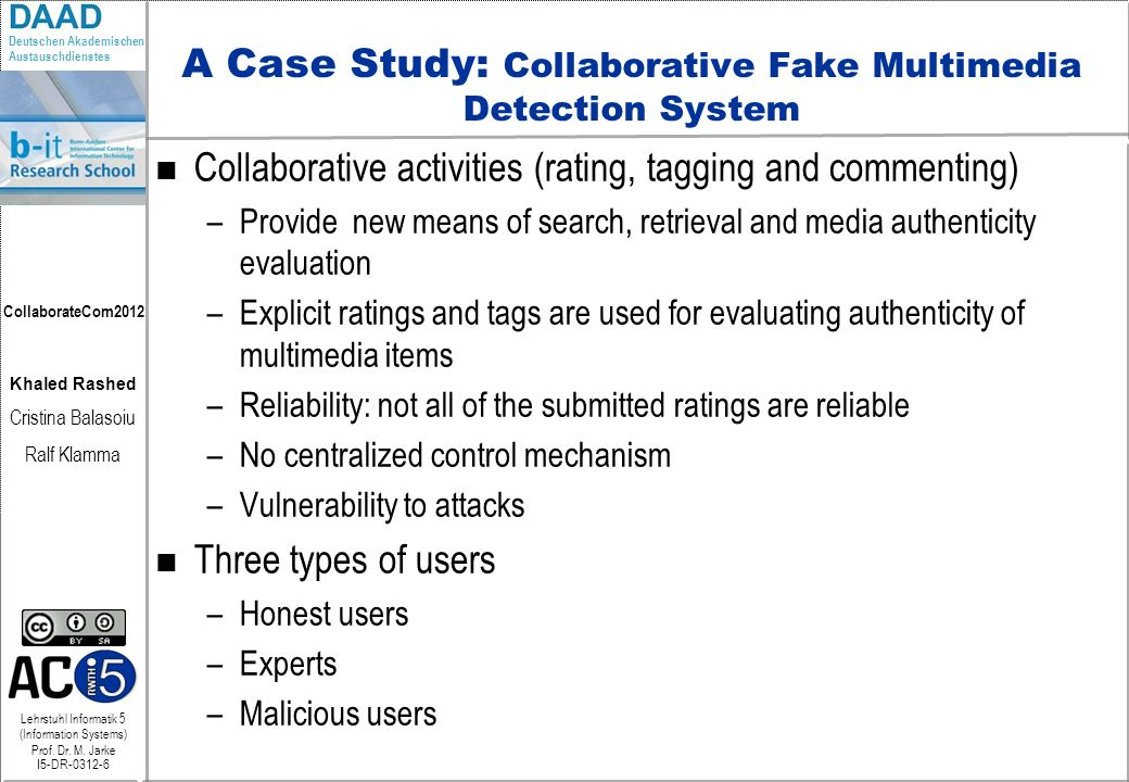 A Case Study: Collaborative Fake Multimedia Detection System