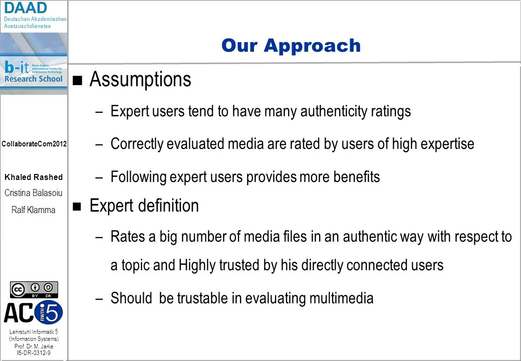 Assumptions Our Approach Expert definition