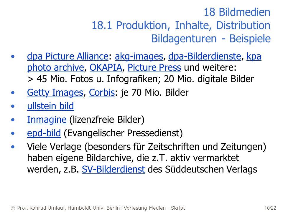 18 Bildmedien 18.1 Produktion, Inhalte, Distribution Bildagenturen - Beispiele