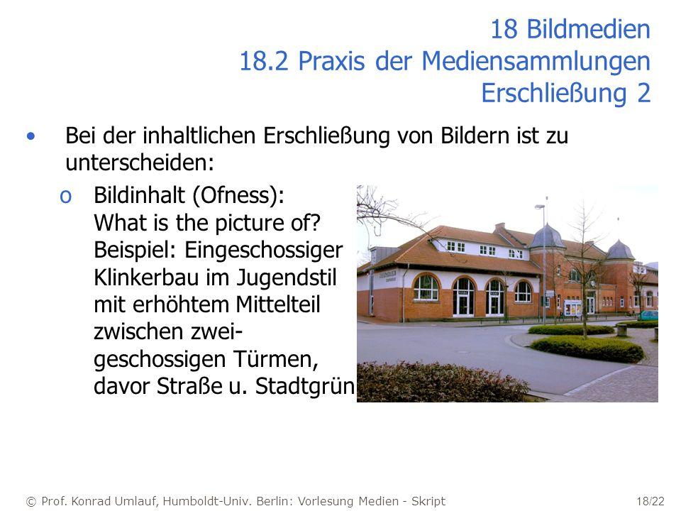 18 Bildmedien 18.2 Praxis der Mediensammlungen Erschließung 2