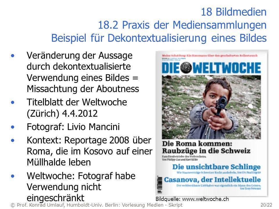 18 Bildmedien 18.2 Praxis der Mediensammlungen Beispiel für Dekontextualisierung eines Bildes