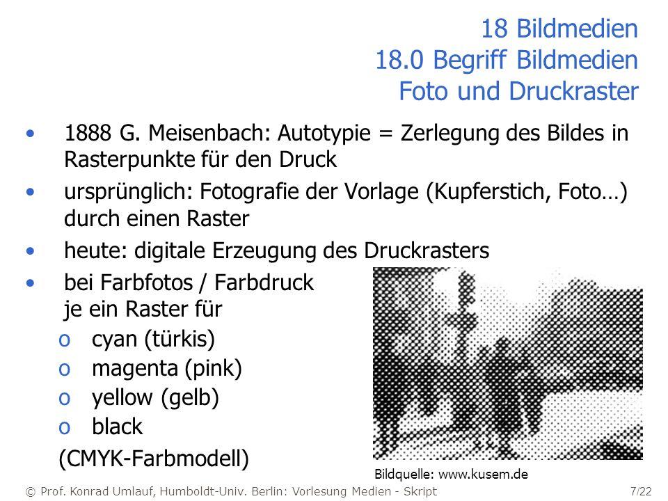 18 Bildmedien 18.0 Begriff Bildmedien Foto und Druckraster