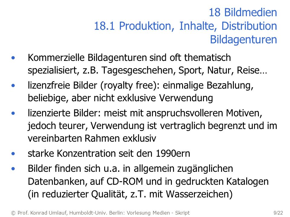 18 Bildmedien 18.1 Produktion, Inhalte, Distribution Bildagenturen