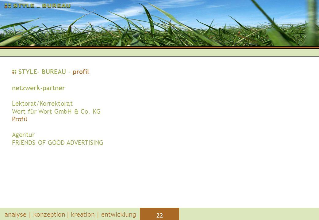 STYLE- BUREAU – profil netzwerk-partner Lektorat/Korrektorat Wort für Wort GmbH & Co.