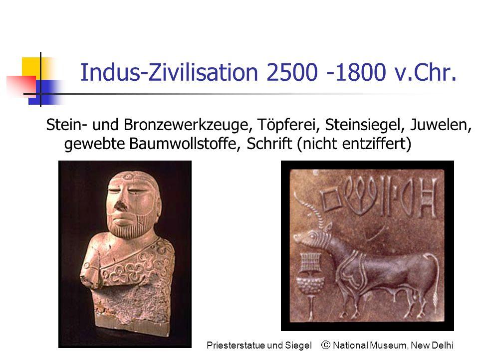 Indus-Zivilisation 2500 -1800 v.Chr.