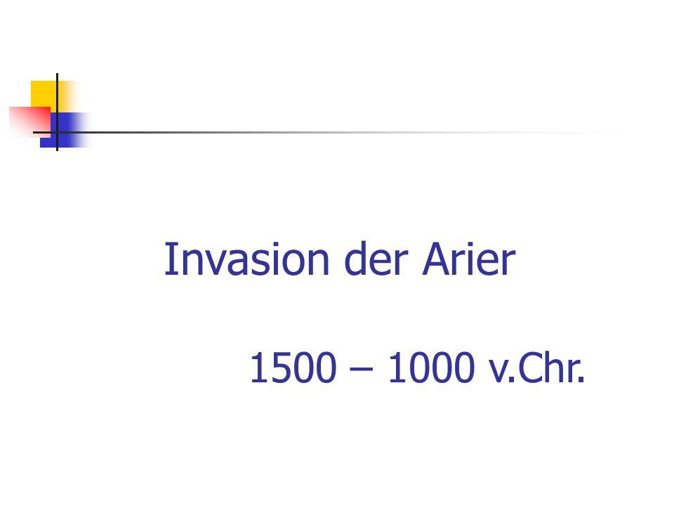 Invasion der Arier 1500 – 1000 v.Chr.