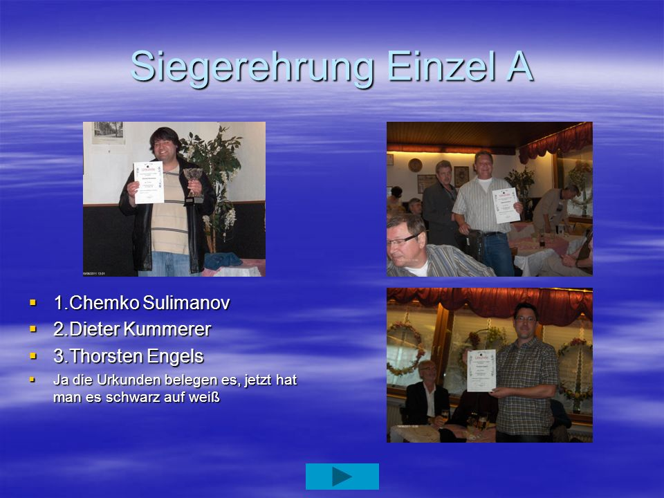 Siegerehrung Einzel A 1.Chemko Sulimanov 2.Dieter Kummerer