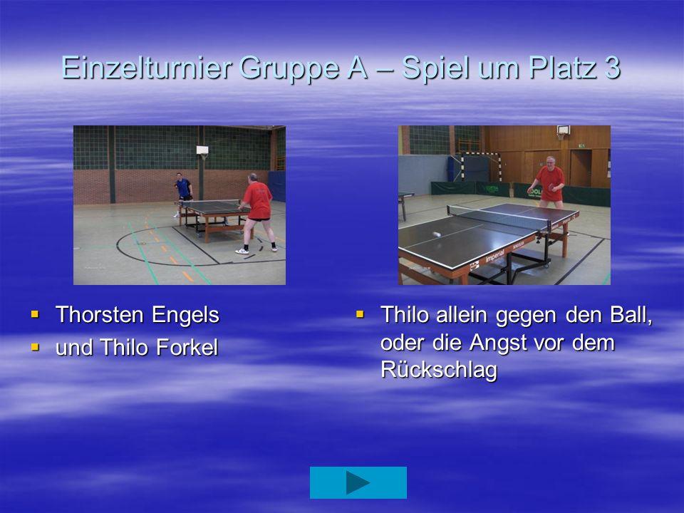 Einzelturnier Gruppe A – Spiel um Platz 3
