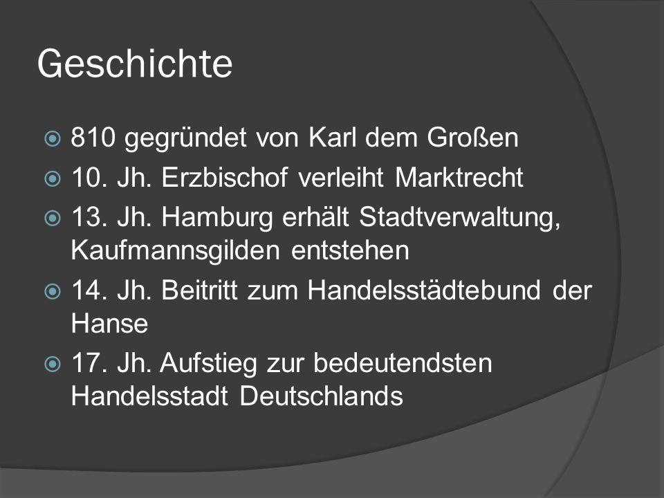 Geschichte 810 gegründet von Karl dem Großen